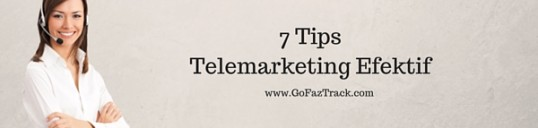 7 Tips Telemarketing Efektif